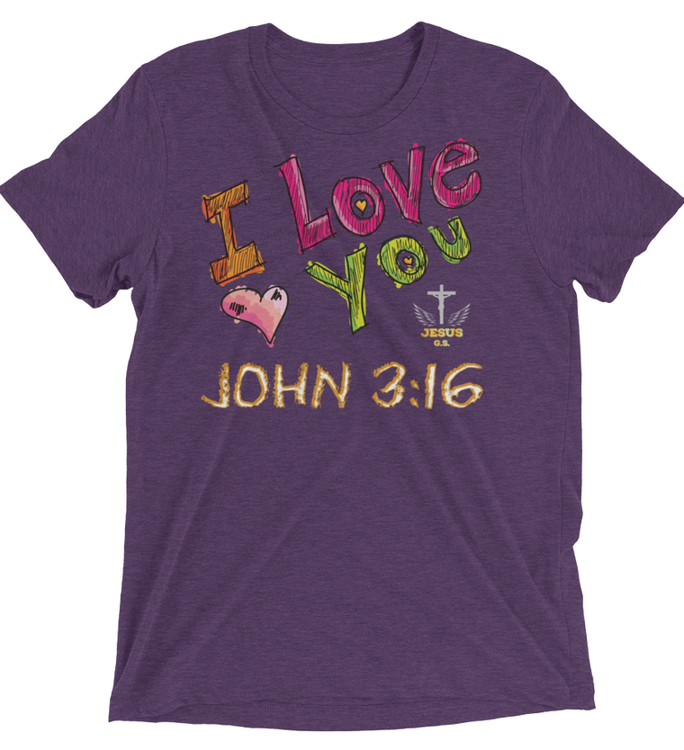 I Love You (TRIBLEND) - in 12 colors - Jesus Gift Store