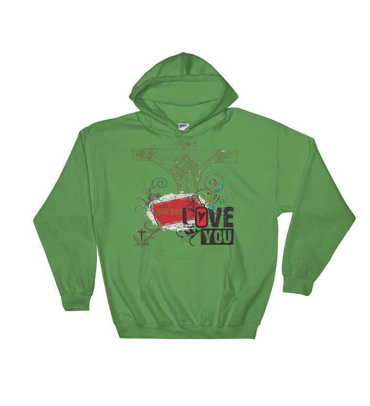 Jesus Loves You (HOODED) - in 3 colors