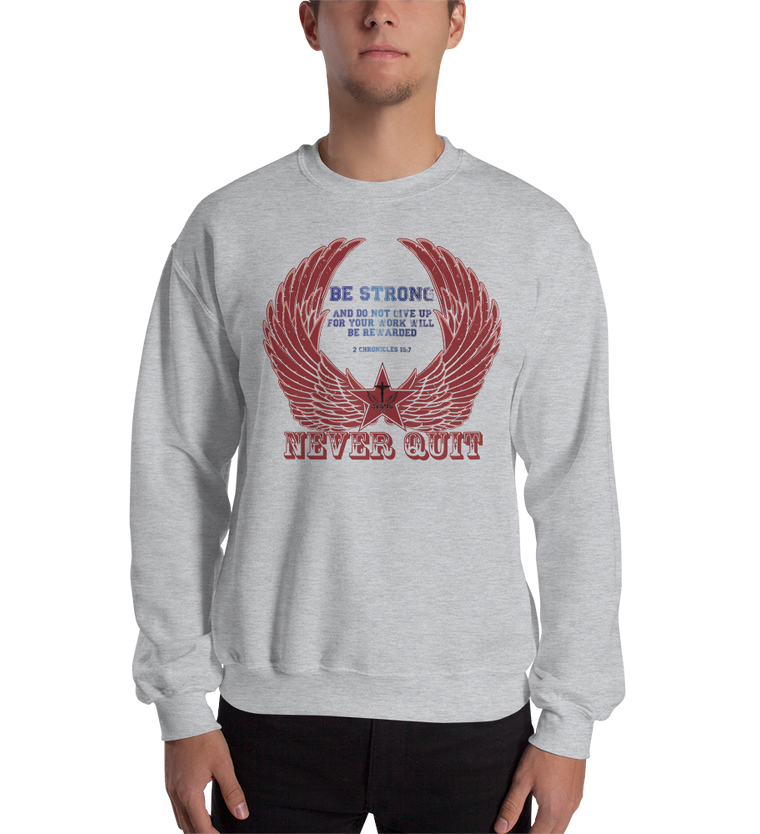 Never Quit (CREWNECK) - in 3 colors