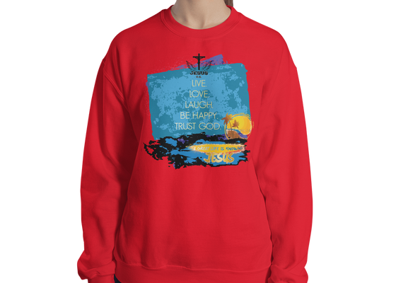 Live Love Laugh (CREWNECK) - in 7 colors