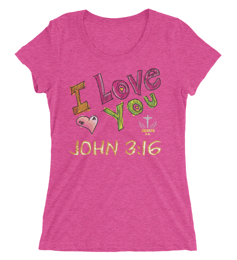 I Love You (FITTED) - in 15 colors - Jesus Gift Store