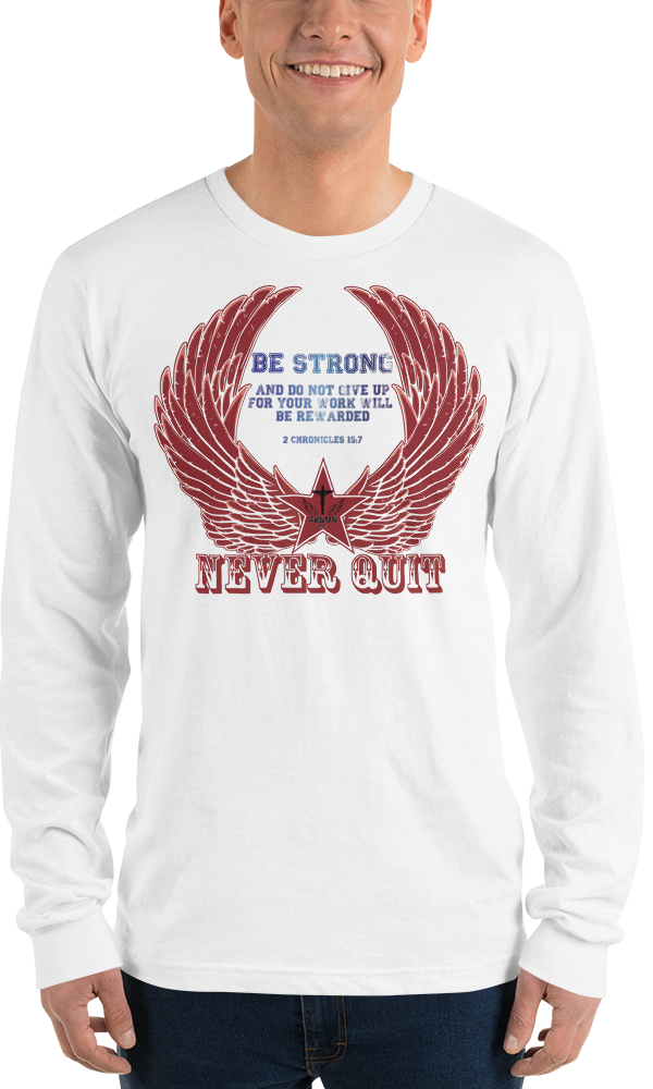 Never Quit (LONG SLEEVE) - in 1 color