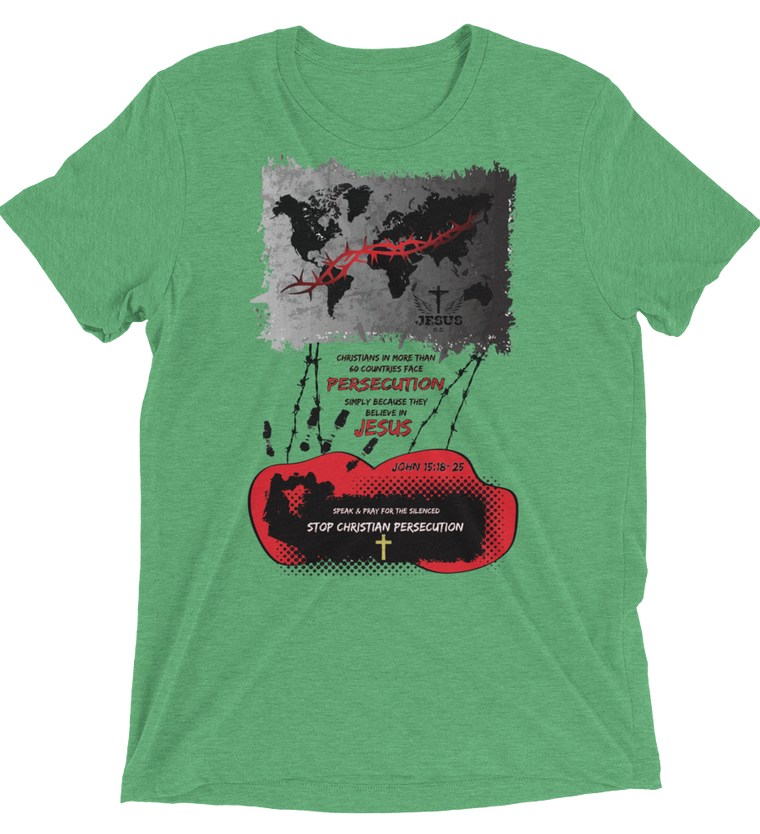 Stop Persecution (TRIBLEND) - in 8 colors
