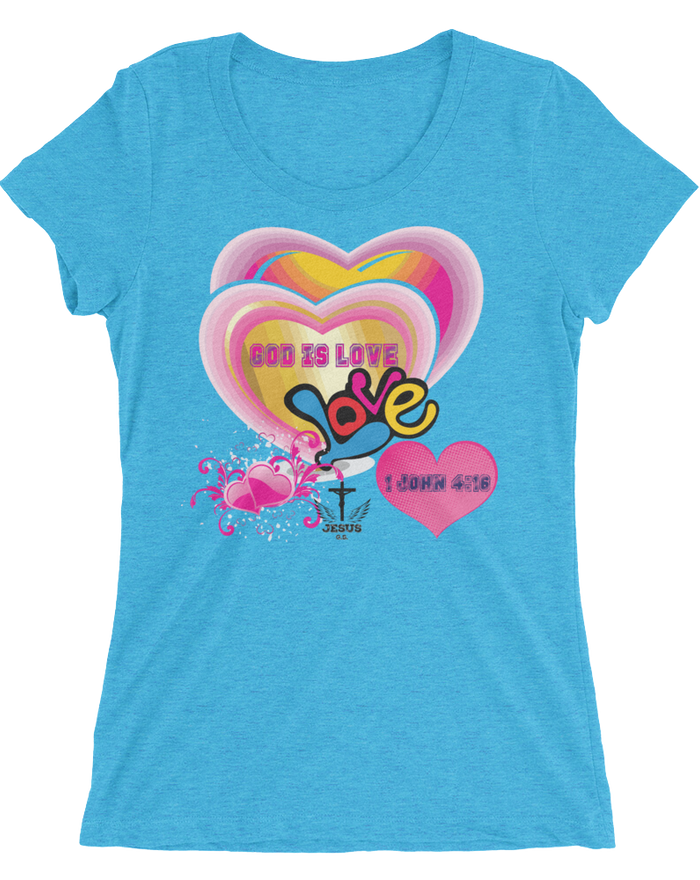 God Is Love (WOMEN'S FITTED) - 15 colors - Jesus Gift Store