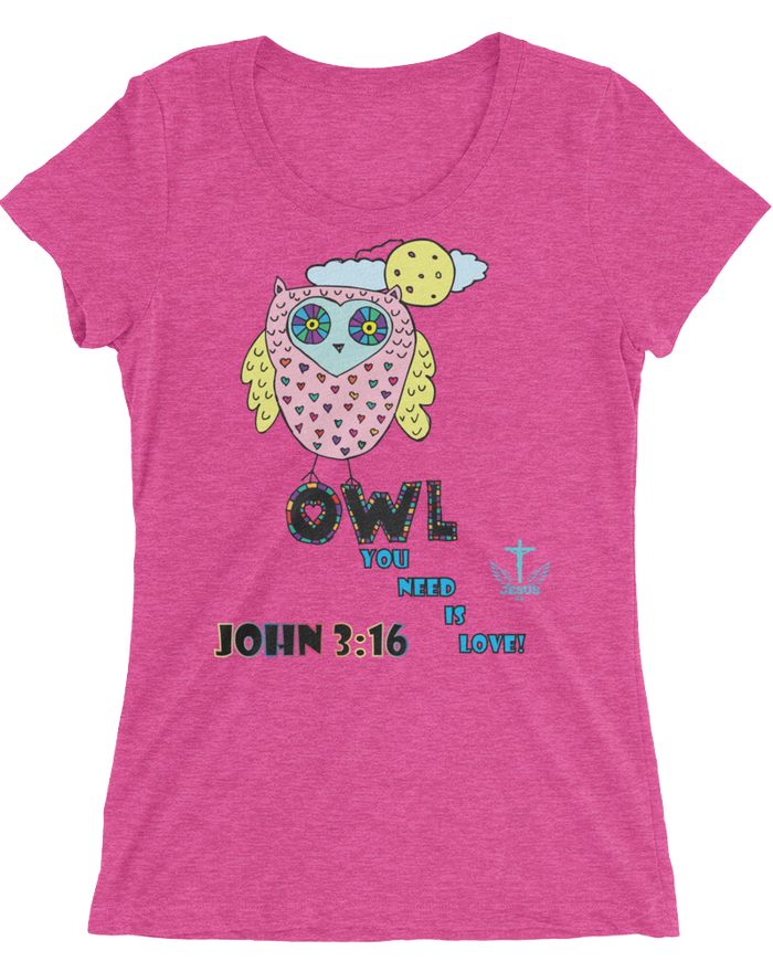 Owl You Need (WOMEN'S FITTED) -  in 14 colors