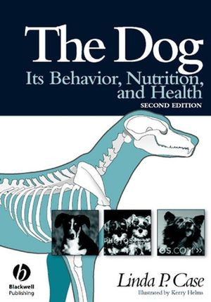 The Dog: Its Behavior, Nutrition, and Health, 2nd Edition
