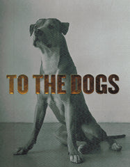 To The Dogs - Squirrels and More