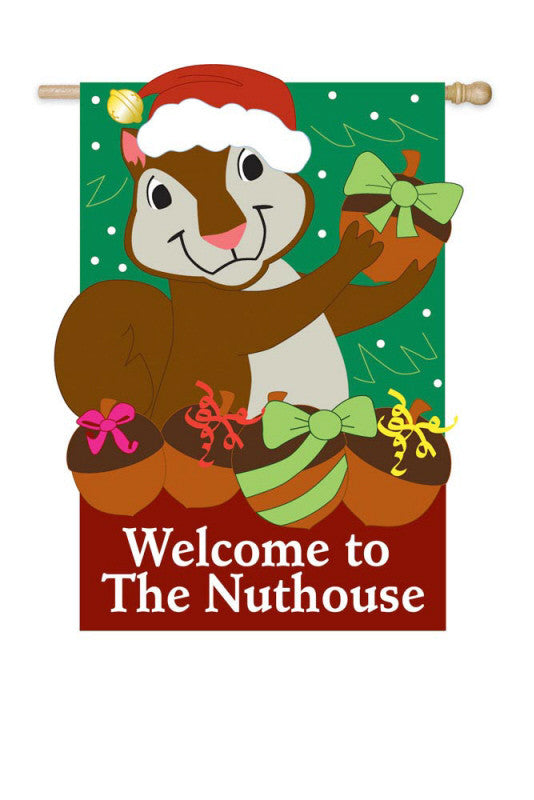 Welcome to the Nut House Holiday  Flag - Squirrels and More