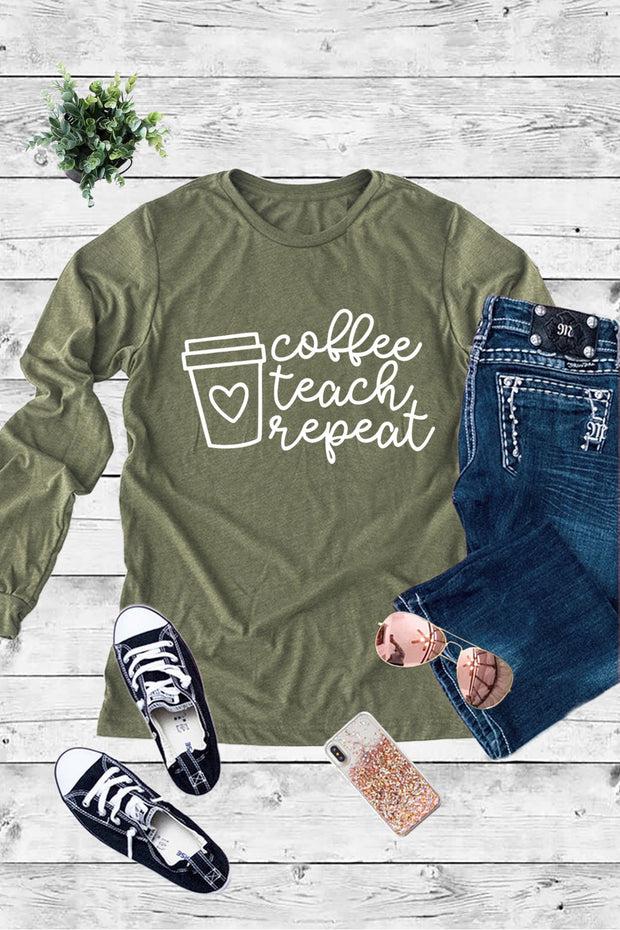 Coffee Teach Repeat Print Tee