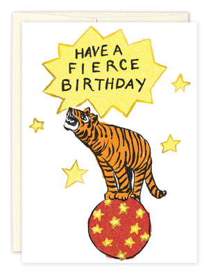 Fierce Birthday Card