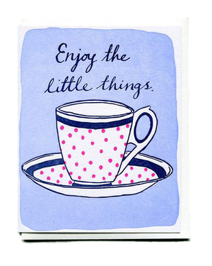 Enjoy the Little Things Friendship Card