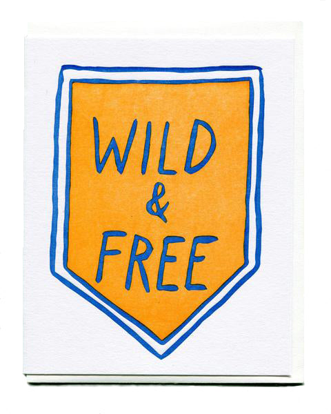 Wild & Free Just Because Card