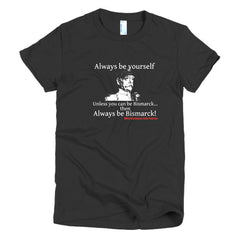 When Diplomacy Fails Podcast - Bismarck Short sleeve women's t-shirt