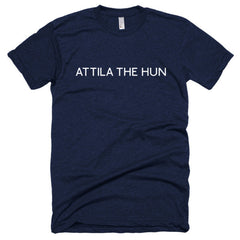 Attila the Hun Short sleeve soft t-shirt