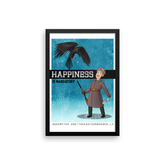 Happiness is Mandatory Framed poster