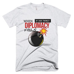 When Diplomacy Fails Short sleeve men's t-shirt