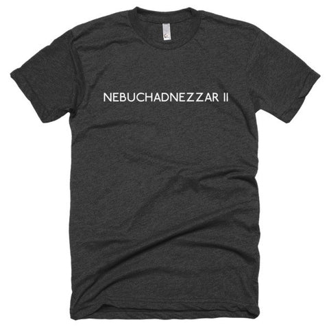 Nebuchadnezzar II Short sleeve soft t-shirt