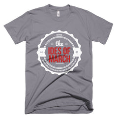 The Ides of March Short sleeve men's t-shirt