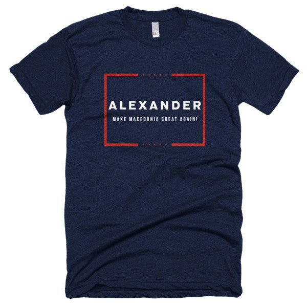 ALEXANDER Make Macedonia Great Again! Short sleeve soft t-shirt