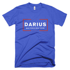 Darius, Make Persia Great Again! Short sleeve men's t-shirt