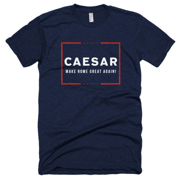 CAESAR Make Rome Great Again! Short sleeve soft t-shirt
