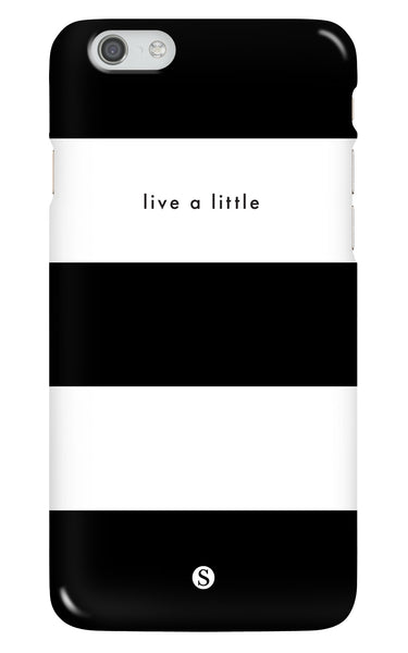 Live A Little Phone Case