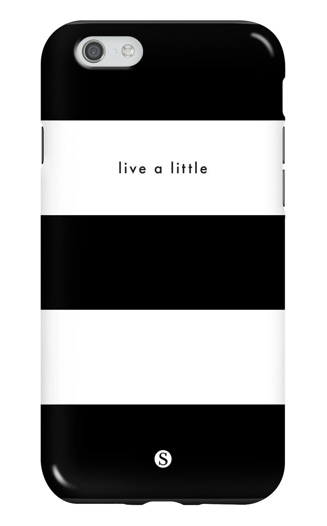 Live A Little Tough Phone Case
