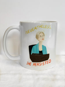 """Nevertheless She Persisted"" Mug"