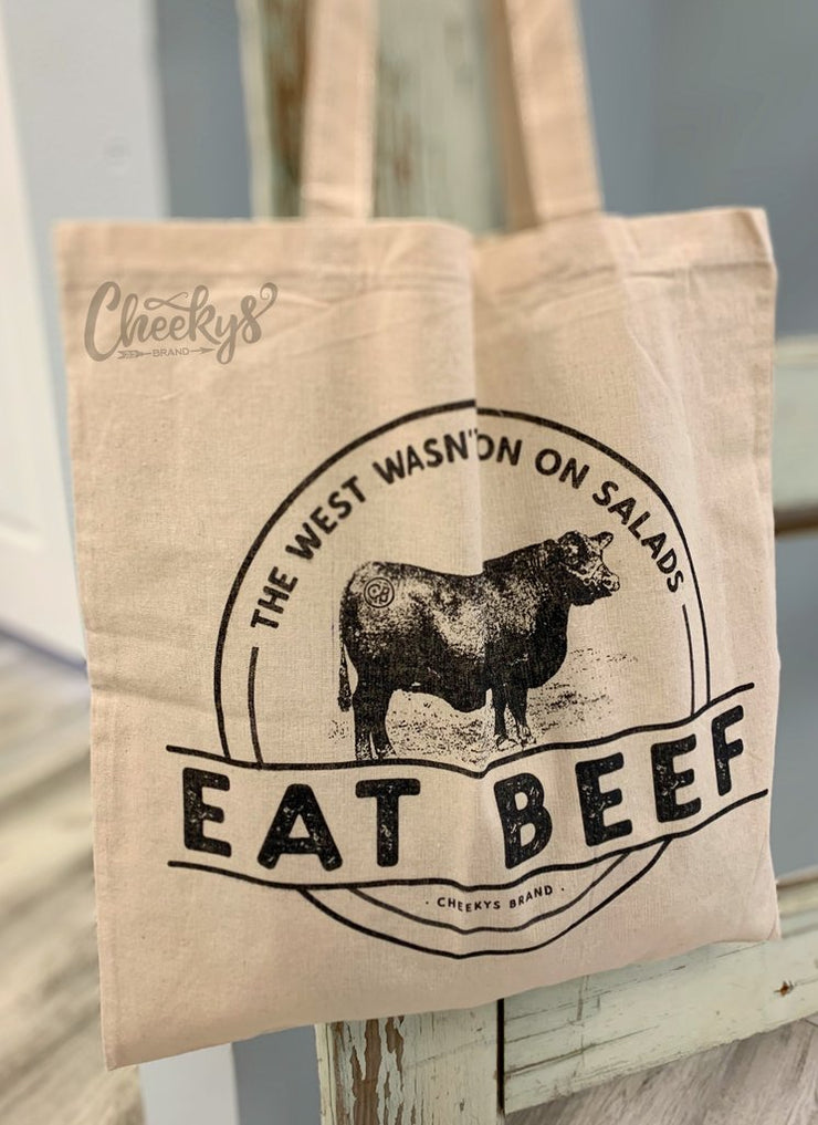 Canvas Tote - Eat Beef, The West Wasn't Won On Salads