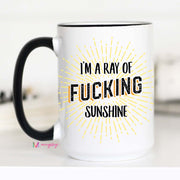 I'm A Ray of Fucking Sunshine - Large Ceramic Mug