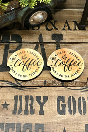 First Drink The Coffee - Car Coaster - Set of 2