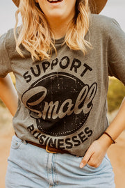 Support Small Businesses - Graphic Tee