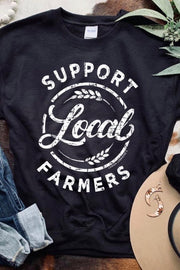Support Your Local Farmer - Graphic Sweatshirt