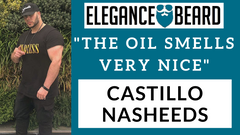 "CASTILLO NASHEEDS ""THE OIL SMELLS VERY NICE"" - REVIEW"