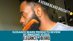 A VEGAN BEARD BRUSH ? 😉 ELEGANCE BEARD PRODUCTS REVIEW By BAMAZING VLOG