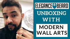 ELEGANCE BEARD PRODUCTS UNBOXING WITH MODERN WALL ARTS
