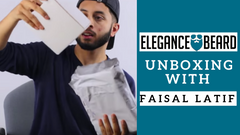 ELEGANCE BEARD UNBOXING WITH FAISAL LATIF