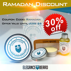 Ramadan Discount 30% Off! Get Your Elegance Beard Products!