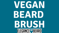 WHAT IS A VEGAN BEARD BRUSH?