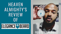 ELEGANCE BEARD REVIEW BY HEAVEN ALMIGHTY