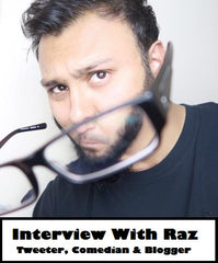 Interview with Raz - Tweeter, Comedian & Bogger - Let's Talk About Beards