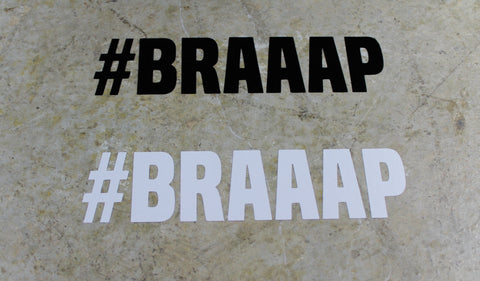 #BRAAAP Vinyl Decal