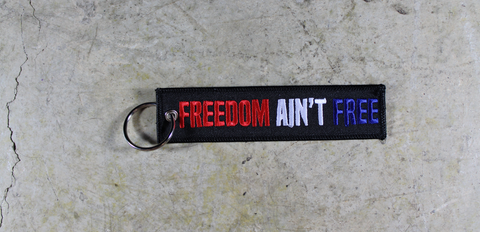 Freedom Ain't Free - Original MotoMinds Key Tag