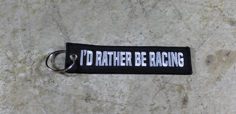 'I'd Rather Be Racing' - MotoMinds™ Key Tag