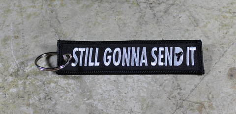 'Still Gonna Send It' - MotoMinds™ KeyTag