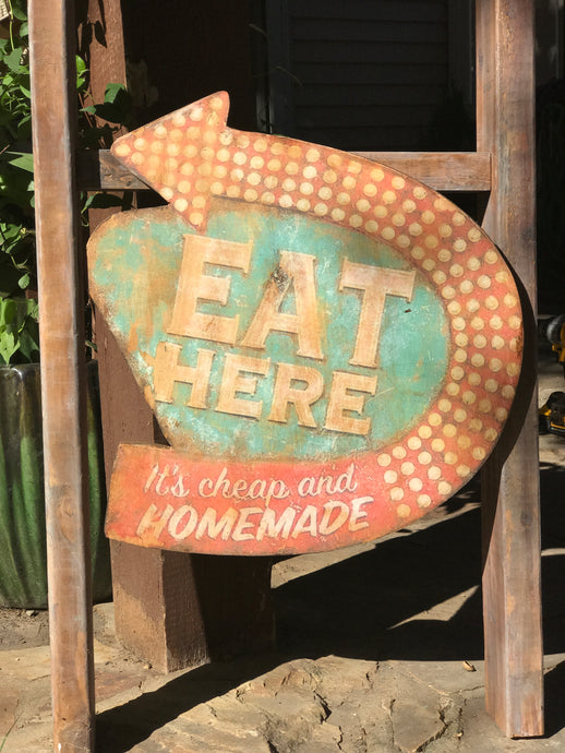 Eat Here - it's Large Wood Sign