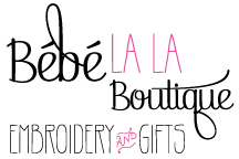 Bébé ‎La La Boutique - Embroidery & Gifts