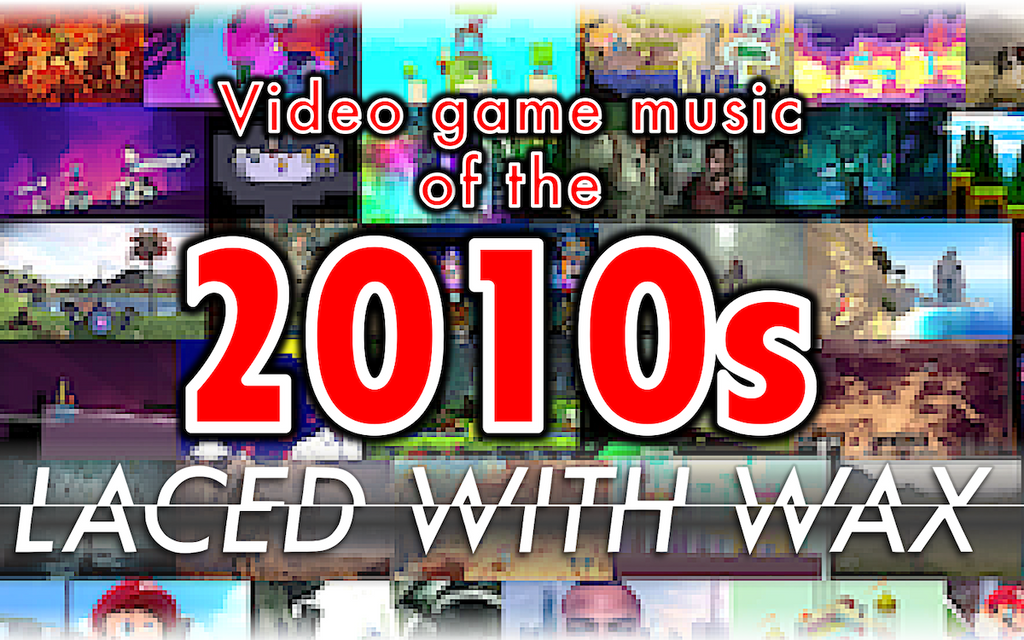 100 fantastic video game soundtracks from the 2010s