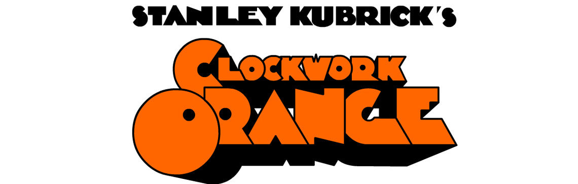 The typeface for Stanley Kubrick's A Clockwork Orange