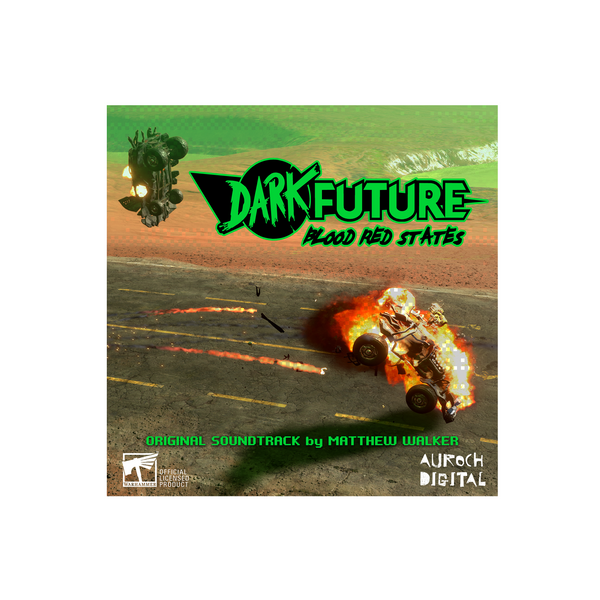 Dark Future: Blood Red States (Original Soundtrack)